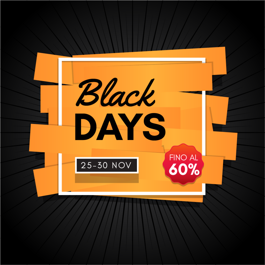 Black Days - Una settimana di sconti!